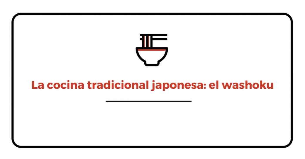 Qué es el washoku