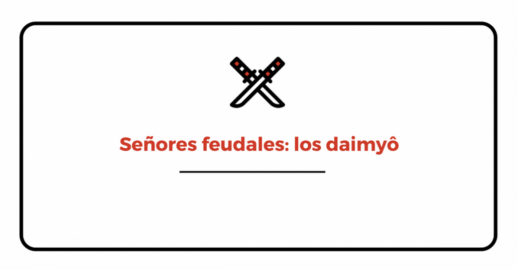 Señores feudales daimyô