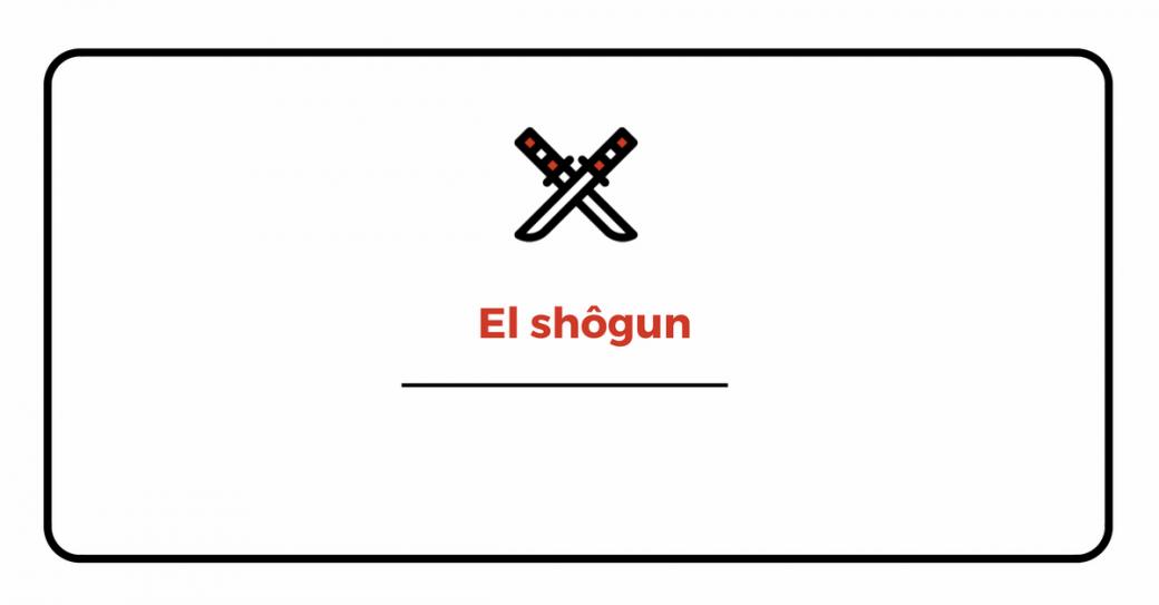 El shôgun