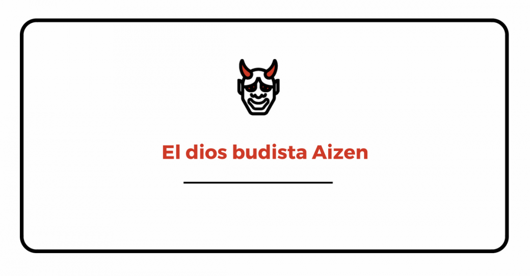 Cabecera dios budista Aizen